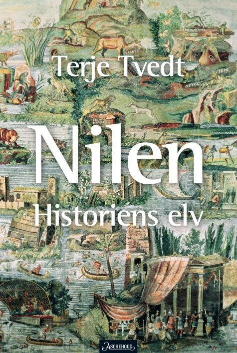 Terje tvedt the nile  the river of history 475x708