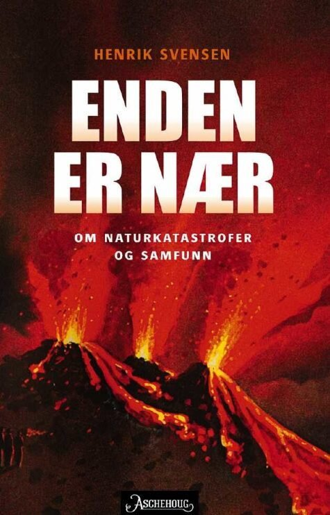 Svensen henrik the end is nigh a human history of natural disasters 475x743