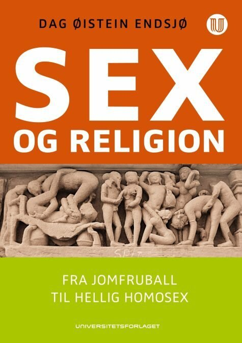 Endsjoe dag oeistein sex and religion from purity balls to sacred homosexuality 475x675
