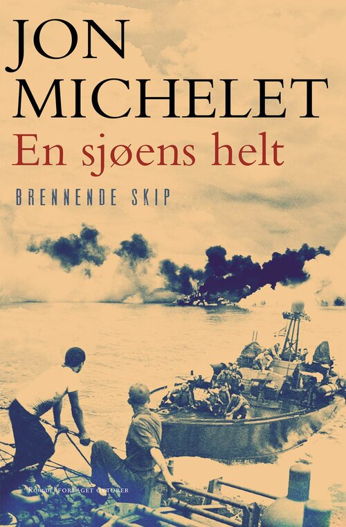 Michelet a hero of the sea burning ships